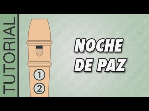, title : 'Cómo tocar Noche de Paz en Flauta Dulce - Canciones de Navidad - Tutorial con Notas'