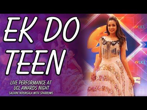Ek Do Teen - Live Performance at UCL Awards Night
