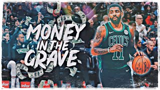 "Kyrie Irving Mix   ""Money In The Grave"" (NETS HYPE)"