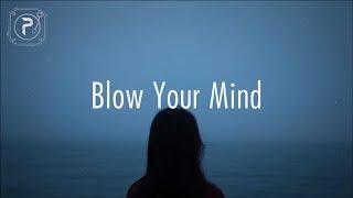 Dua Lipa   Blow Your Mind (Mwah)   Lyrics