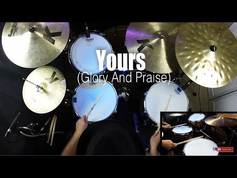 Yours (Glory And Praise) - Elevation Worship   Drum Cover
