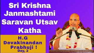 Sri Krishna Janmashtami Shravan Utsav Day-2 - Download this Video in MP3, M4A, WEBM, MP4, 3GP