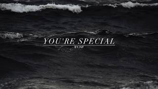 "NF: ""You're Special"" Lyrics"