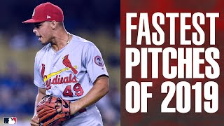 MLB's FASTEST pitches of 2019 | MLB Highlights
