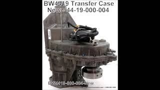 BW4419 Transfer Case New   44 19 000 004