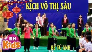Diễn Kịch Võ Thị Sáu - Lên Đàng ♫ Bé Tú Anh ft nhóm kịch hát mùa trường tiểu học