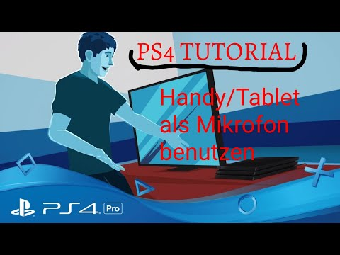 PS4 Tutorial: Handy/Tablet als Mikrofon🎤benutzen😍