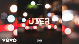 Ace Hood - Uber (Audio)