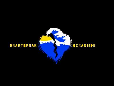 Love Me, Leave Me (Heartbreak Oceanside)