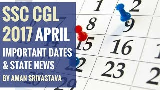 State News and Important Dates in April 2017 By Aman Srivastava