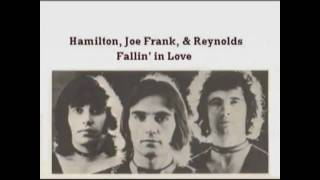 Hamilton, Joe Frank & Reynolds - Fallin' In Love