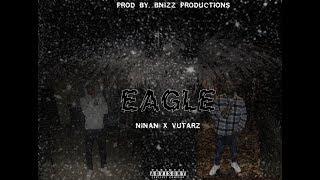 NINAN X VUTARZ   Eagle [Music Video]
