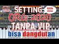 Download Lagu Cara setting Aplikasi ORG 2020  tanpa harus VIP Mp3 Free