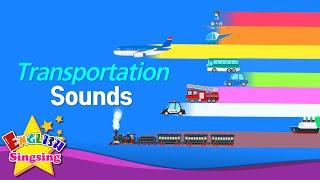 Kids từ vựng - Vận tải Âm thanh - Vehicle - Tìm hiểu tiếng Anh cho trẻ em