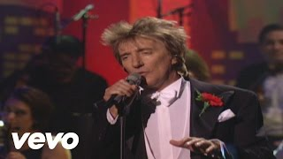 Rod Stewart - The Way You Look Tonight (from It Had To Be You)