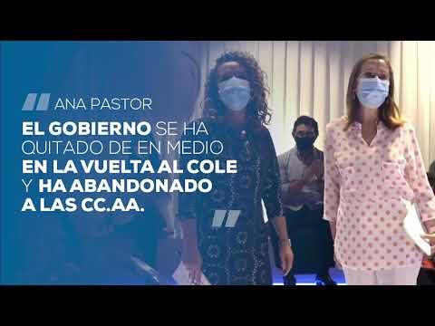 """Ana Pastor: """"El Gobierno se ha quitado de en medio en la vuelta a las aulas abandonando a las CCAA"""""""