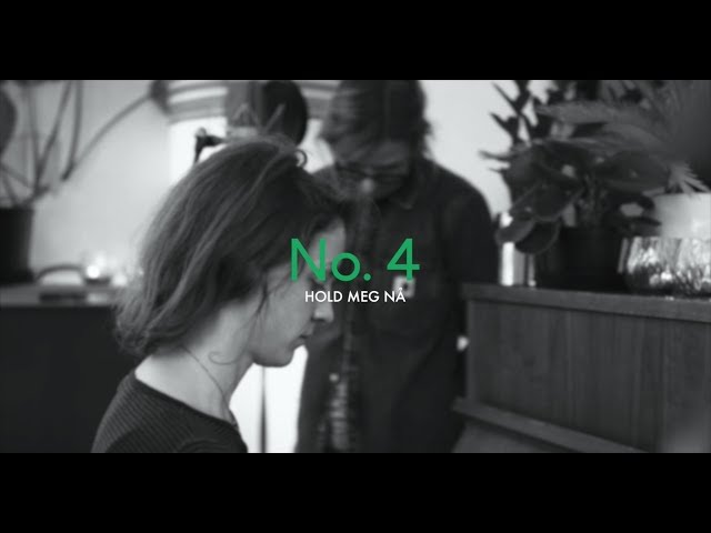 No. 4 – Hold meg nå