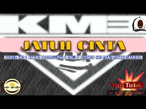 , title : 'JATUH CINTA - KME (Gustavoar x Imano Deeyellow x On_B x StenoxMc x Young Tamher)'