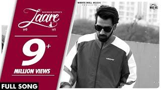 MANINDER BUTTAR : Laare (AUDIO) Jaani | B Praak | New