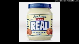 Jax Jones Ft. Ella Henderson   This Is Real (Back N Fourth Remix)
