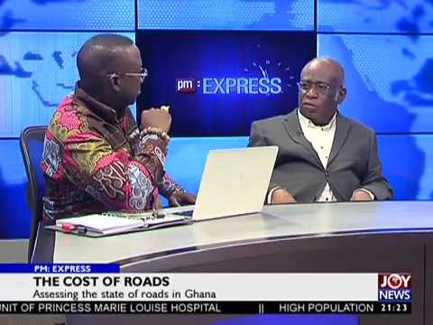 The Cost of Roads - PM Express on JoyNews (10-5-18)