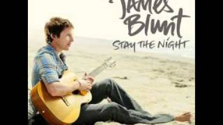 James Blunt - Stay The Night (New Singles 2010 HQ)