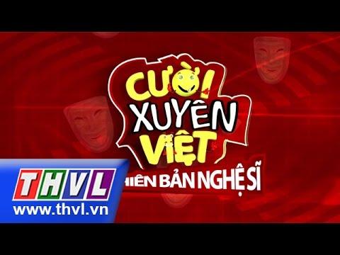 Cười Xuyên Việt phiên bản nghệ sỹ - Tập 1 - part 3