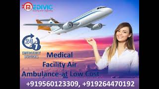 Hi-Tech Air Ambulance Services in Delhi- at Budget-Friendly