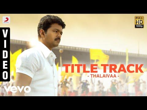 Thalaivaa Title Track - Various