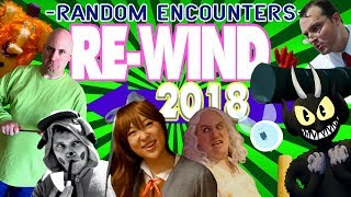 Random Encounters REWIND 2018 (A Backward Musical Montage)