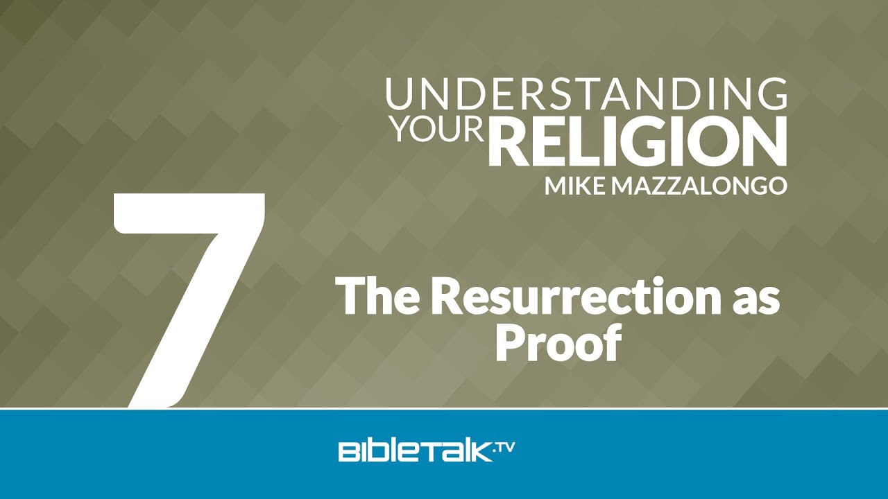 7. The Resurrection as Proof
