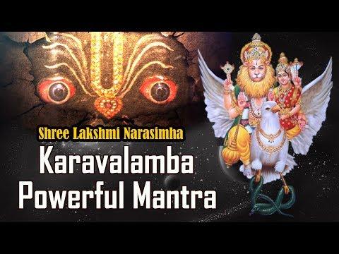 Shree Lakshmi Narasimha Karavalamba Powerful Mantra (MUST