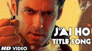 Jai Jai Jai Jai Ho - Title Video Song - Jai Ho