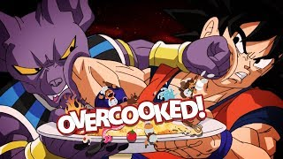 Cooking for Goku!! If we Don't He'll EAT US!! | Overcooked