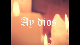 Video Ay Dios de Adso Alejandro