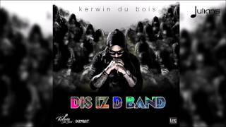 "Kerwin Du Bois - Dis Iz D Band ""2017 Soca"" (Trinidad)"