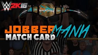 WWE 2K16: Jobbermania Match Card & Promo