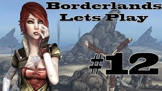 Time to kill sledge - Borderlands Let's Play Episode 12