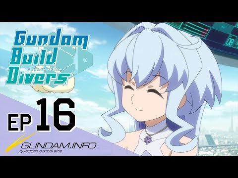 Download Gundam Build Divers-Episode 16: Friends Reunited(EN,TW,HK,TH,KR,FR,IT sub) HD Mp4 3GP Video and MP3