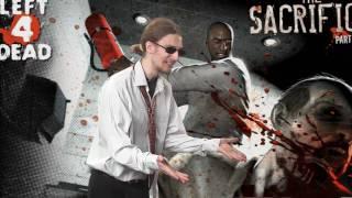 Left 4 Dead Sacrifice Обзор от Жадного Геймера