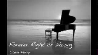 Forever Right or Wrong - STEVE PERRY INSTRUMENTAL