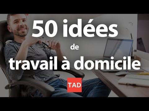 , title : 'Travailler chez soi : 50 idées de travail à domicile