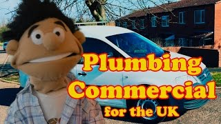 Plumbing Commercial for the UK