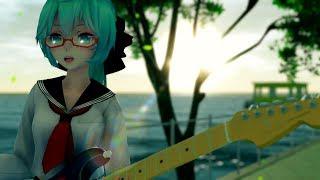 MMD Tell Your World ft Hatsune Miku