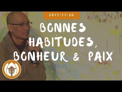 Bonnes Habitudes, Bonheur & Paix - Br Pháp Liệu, 2017 11 30
