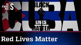 Black Lives Matter sai em defesa da ditadura de Cuba