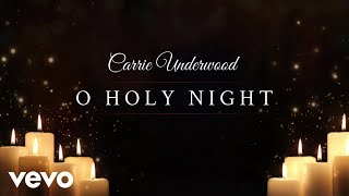 Carrie Underwood - O Holy Night (Official Audio Video)