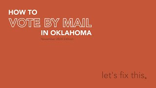 How to Vote by Mail in Oklahoma (Nov 2020 edition)