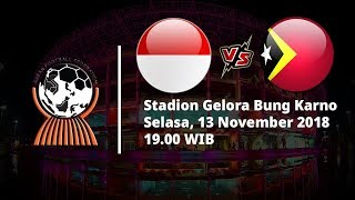 Live Streaming RCTI Piala AFF 2018, Indonesia Vs Timor Leste Pukul 19.00 WIB