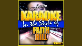 The Lucky One (In the Style of Faith Hill) (Karaoke Version)